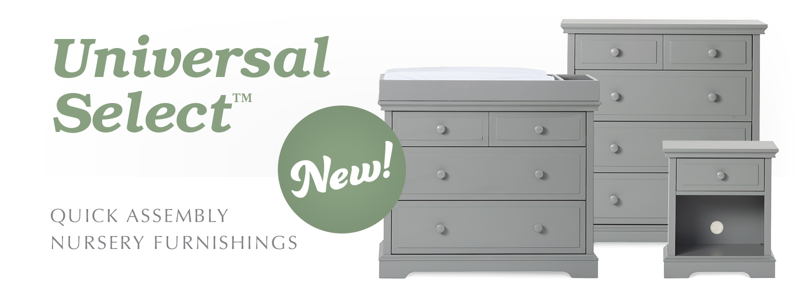 Universal Collection Quick Assembly Nursery Furnishings